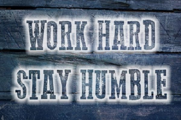 Work Hard, Stay Humble | 5 Reminders of Humility in Entrepreneurship